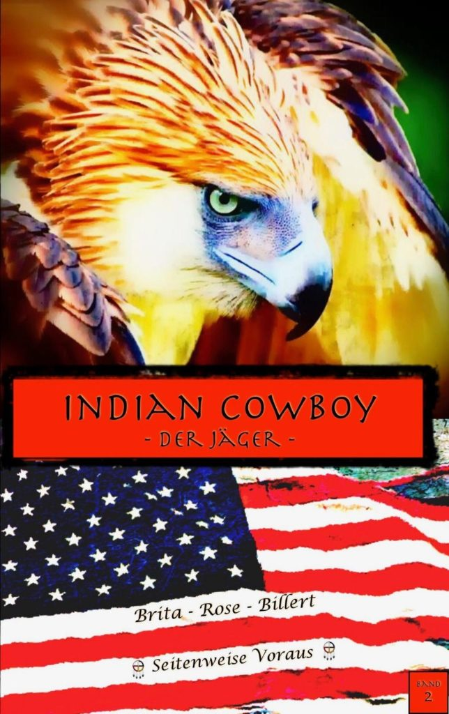 "Cover Indian Cowboy – Band 2 ""Der Jäger"""